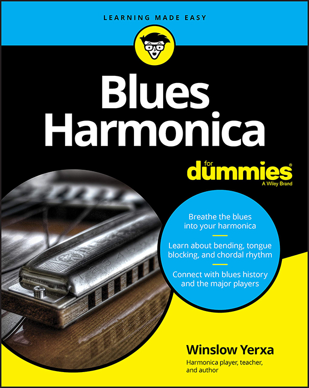 Winslow Yerxa: Blues Harmonica For Dummies