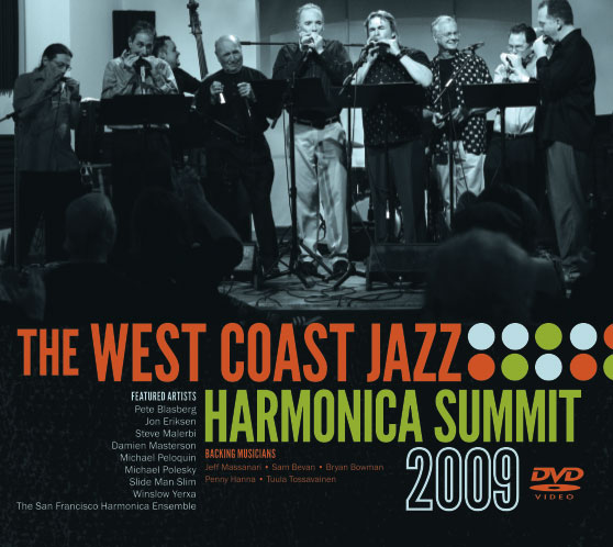 Winslow Yerxa | The West Coast Jazz Harmonica Summit